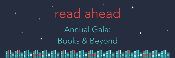 Read Ahead Gala: Books & Beyond